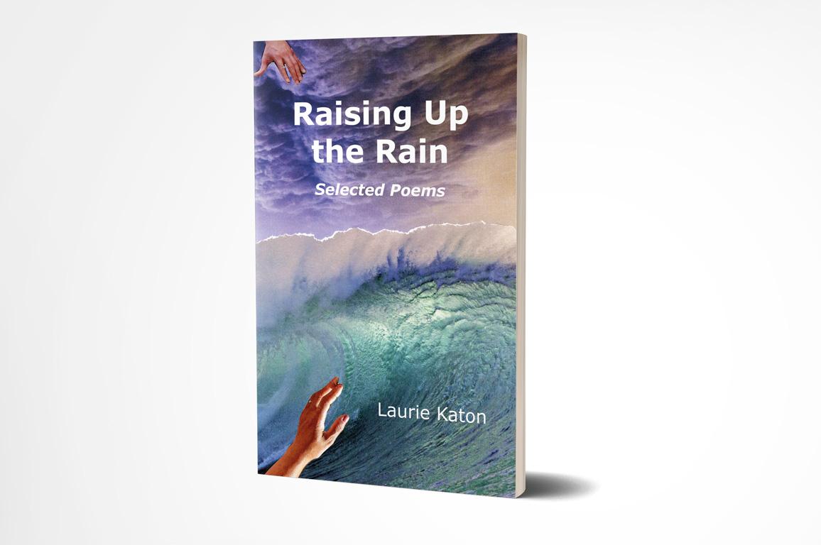 Raising up the Rain